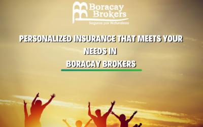 Personalized insurance that meets your needs in Boracay Brokers